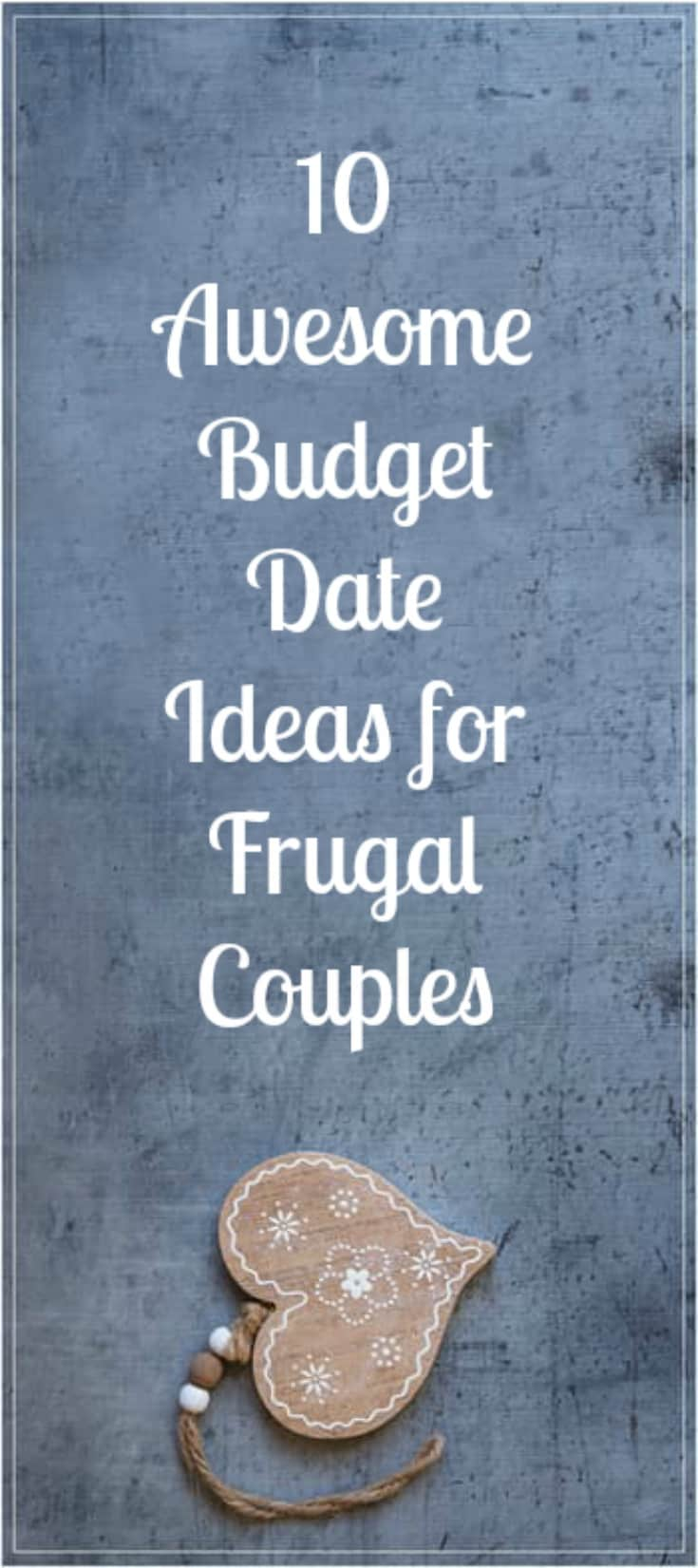 10 Awesome Budget Date Ideas for Frugal Couples - The Wallet Moth