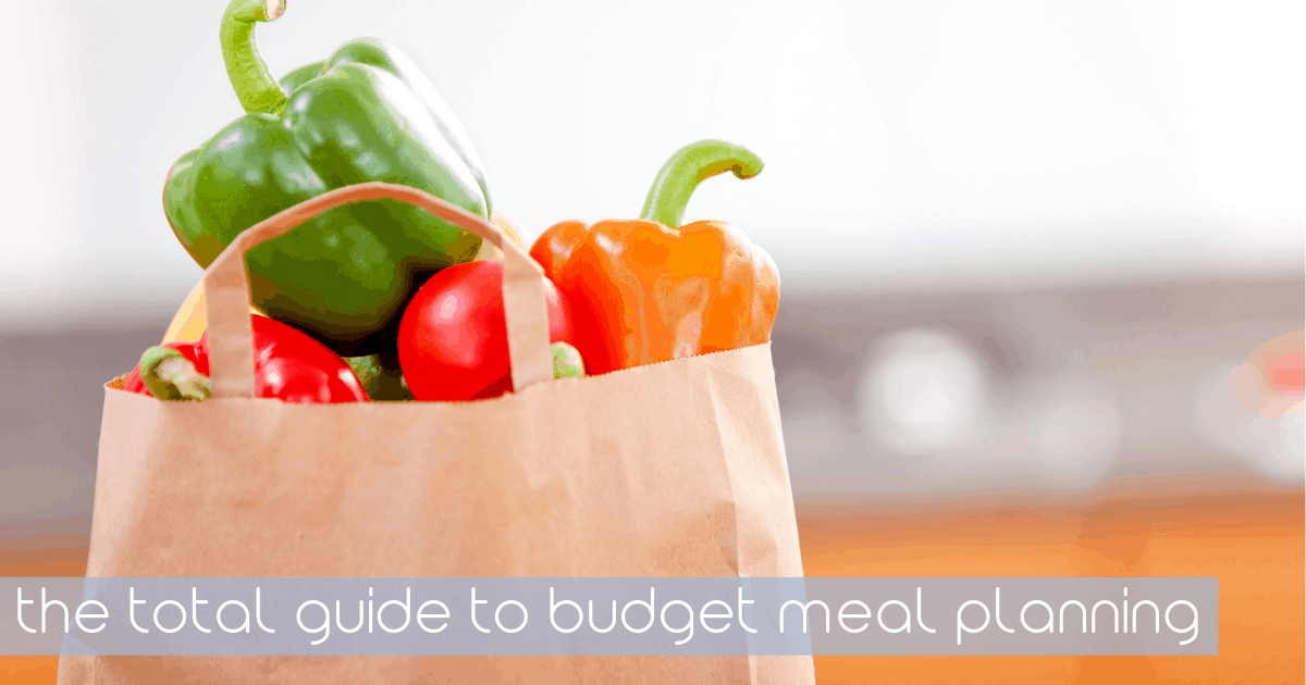 budget meal planning total guide