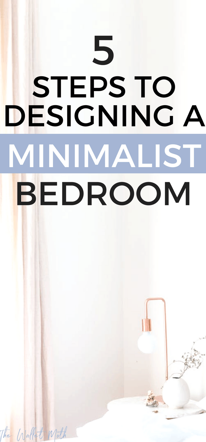 5 SUPER easy to follow steps for making your bedroom more minimalist. Start your #minimalism journey today by decluttering and simplifying your home and creating a minimalist design in your bedroom. #minimalist #declutter