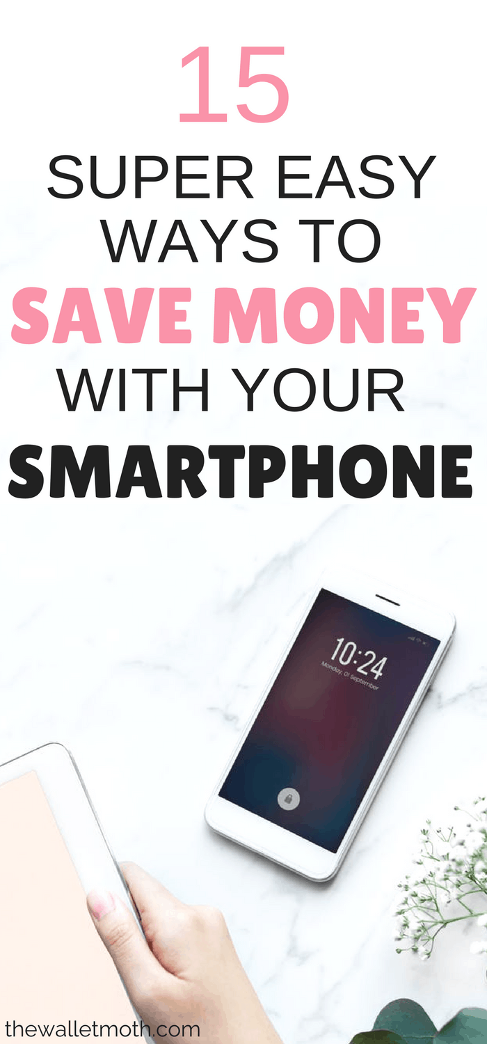 15 AMAZING ways to save money with your smartphone this month. These tips will help you make money online and save money every month just using your smartphone!