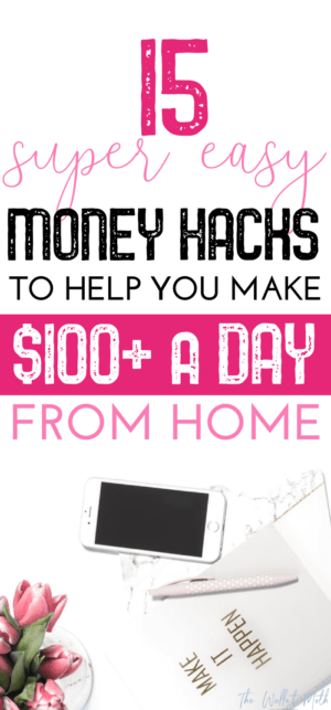 15+ Crazy Simple Ways To Make $100 Today (No Second Job Required!)