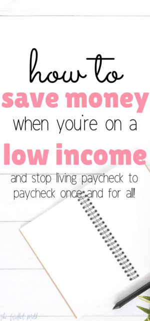 Looking to learn how to save money on a low income? This post will teach you exactly how to save money each week and make money fast! #SaveMoney #makemoneyfromhome