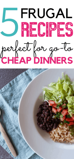 5 delicious frugal recipes for cheap dinners. These simple budget recipe ideas are perfect for when you want to eat healthy while saving money - cook a delicious healthy meal with these fantastic cheap dinners ideas!
