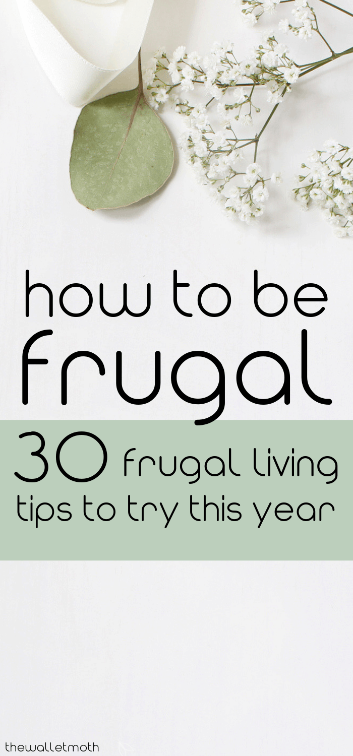 How to be frugal: 30+ frugal living tips and 8 frugal rules that you NEED to try this year to save money, learn how to budget, and start living frugally every day. These frugal tips are so easy to make daily money habits - pin this for later!